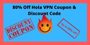 80% Off Hola VPN Coupon & Discount Code