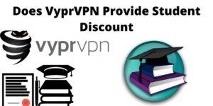 VyprVPN Provide Student Discount